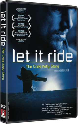 Craig Kelly Story, X-Dance Best Film - Let It Ride Snowboard Documentary DVD