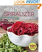 #9: Healthy Spiralizer Cookbook: Flavorful and Filling Salads, Soups, Suppers, and More for Low-Carb Living
