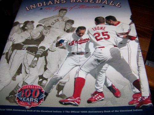 Indians Baseball: 100 Years of Memories
