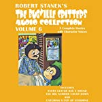 Bugville Critters Audio Collection 6: Every Letter Has a Sound, The BIG Number Count Down, and Catching a Cup of Sunshine | Robert Stanek