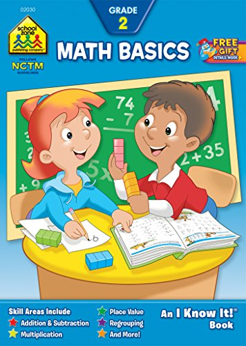 School Zone - Math Basics 2 Workbook - 32 Pages, Ages 7 to 8, Grade 2, Addition, Subtraction, Multiplication, Place Value, and More (School Zone I Know It!® Workbook Series) (I Know It! Books) ()