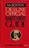 Mr. Boston's Deluxe Official Bartender's Guide