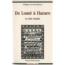 De Lome a Harare : le Fait Citadin En Afrique