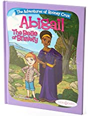 """Bible Stories for Girls, """"The Adventures of Rooney Cruz: Abigail The Belle Of Bravery"""" A Bible Story Book For Kids, Prayer Book for Christian Girls & Boys, Sunday School Teachers"""