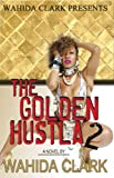 The Golden Hustla 2, Wahida Clark, 1936649667