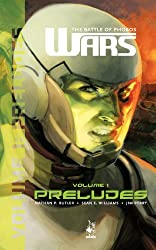 Wars: The Battle of Phobos (Vol.1) - Preludes