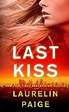 Last Kiss: A Novel (A First and Last Novel, 2)