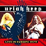 Live in Europe 1979 by Uriah Heep