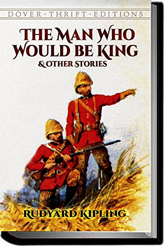 The Man Who Would Be King Annotated