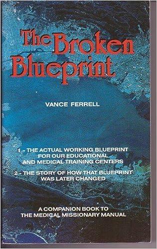 The broken blueprint vance ferrell amazon books malvernweather Images