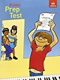 Piano Prep Test: From January 1999 (ABRSM Exam Pieces)