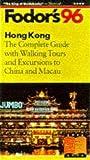 Hong Kong '96, Fodor's Travel Publications, Inc. Staff, 0679030301