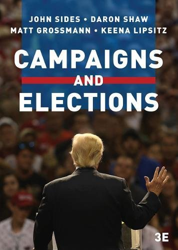 Campaigns and Elections (Third Edition)