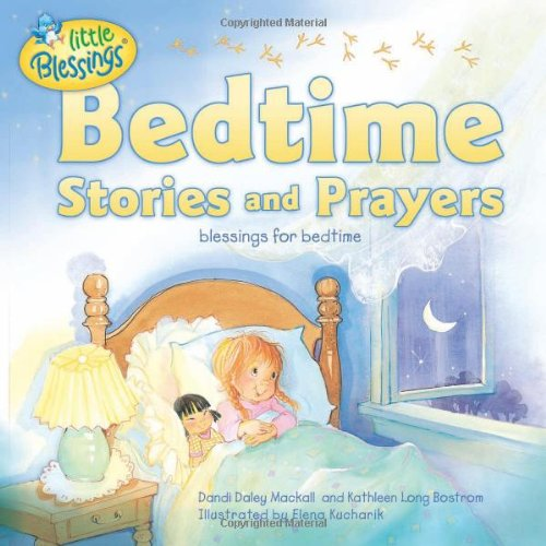 (Bedtime Stories and Prayers (Little Blessings))