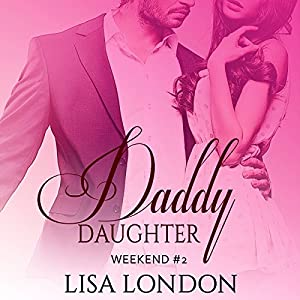 Daddy Daughter Weekend #2 Audiobook