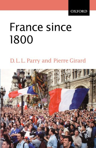 France since 1800: Squaring the Hexagon (The Making of Modern Europe)