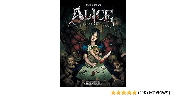 The Art of Alice: Madness Returns: R.J. Berg: 8601404542473 ...