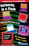 Networks in a Flash, Hrair Aldermeshian and Thomas B. London, 0929306252