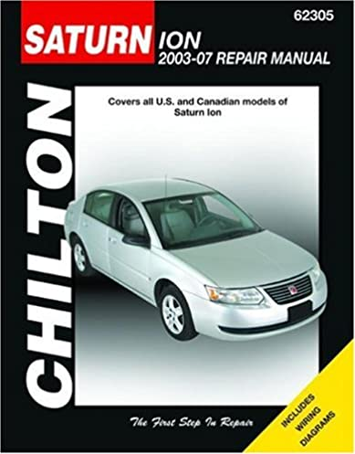 Product auto repair manuals complete wiring diagrams saturn ion 2003 2007 chilton s total car care repair manuals rh amazon com do yourself car repair manual do yourself car repair manual solutioingenieria Choice Image