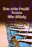 Der rote Punkt (German Edition)