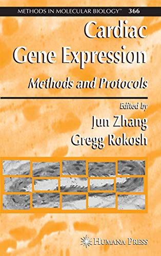 Cardiac Gene Expression: Methods and Protocols (Methods in Molecular Biology)