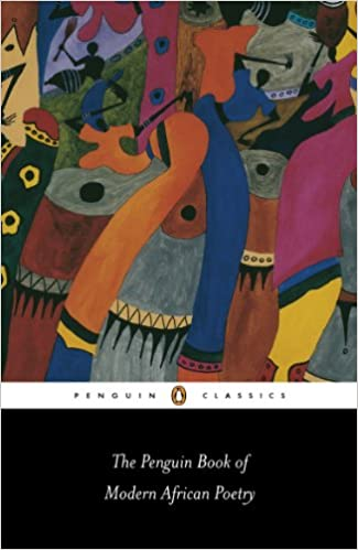 Amazon the penguin book of modern african poetry penguin the penguin book of modern african poetry penguin classics 4th ed edition kindle edition fandeluxe Gallery