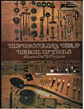 The Recycling, Use and Repair of Tools, Alexander G. Weygers, 0442293585