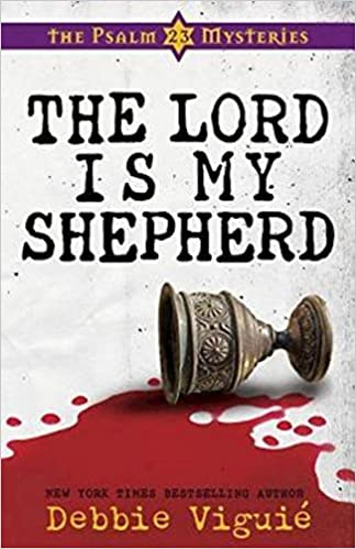 The lord is my shepherd the psalm 23 mysteries 1 debbie viguie the lord is my shepherd the psalm 23 mysteries 1 debbie viguie 9781426701894 amazon books fandeluxe Images