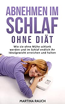 Abnehmen Schlaf ohne Di%C3%A4t Kohlenhydrate ebook product image
