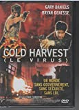 Cold Harvest (Le virus)