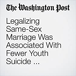 Legalizing Same-Sex Marriage Was Associated With Fewer Youth Suicide Attempts, New Study Finds