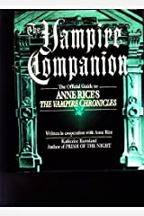 """The Vampire Companion: The Official Guide to Anne Rice's """"The Vampire Chronicles"""" Hardcover"""