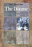 The Dönme: Jewish Converts, Muslim Revolutionaries, and Secular Turks