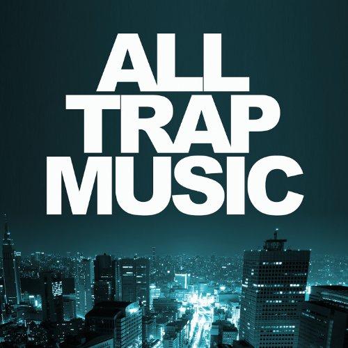 Trap Music Explicit Various artists