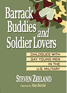 Amazon military trade 9781560239246 steven zeeland books barrack buddies and soldier lovers dialogues with gay young men in the us military fandeluxe Choice Image
