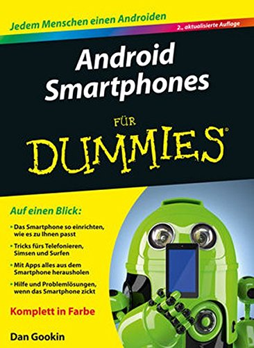 Android Smartphones Für Dummies: Amazon.de: Dan Gookin: Bücher