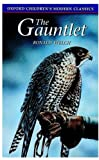 img - for The Gauntlet (Oxford Children's Modern Classics) book / textbook / text book