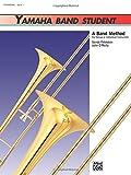 Yamaha Band Student Trombone, Book 1