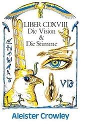 Die Vision und die Stimme: Liber CDXVIII