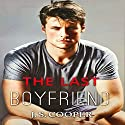 The Last Boyfriend: Forever Love, #1 Audiobook by J. S. Cooper Narrated by Saskia Maarleveld