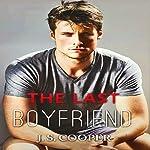 The Last Boyfriend: Forever Love, #1 | J. S. Cooper