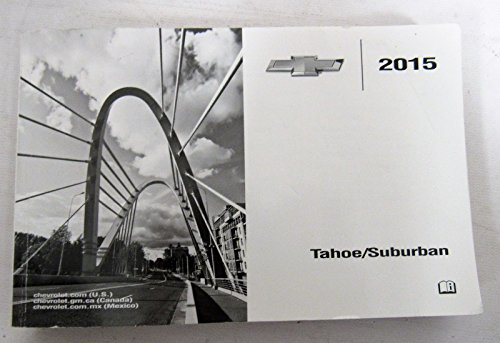 2015 Chevy Chevrolet Tahoe / Suburban Owners Manual Guide Book