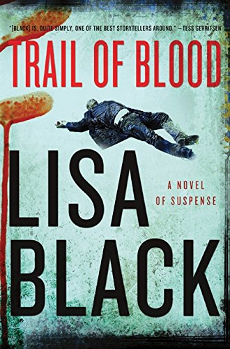 (Trail of Blood: A Novel of Suspense)