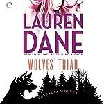 Wolves' Triad: Cascadia Wolves, Book 3   Lauren Dane