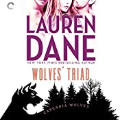 Wolves' Triad: Cascadia Wolves, Book 3 | Lauren Dane