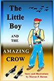 The Little Boy and the Amazing Crow, Dr. Marcus P. Borom, 0990488411