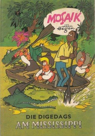 Die Digedags am Mississippi Mosaik Taschenbuch – 1982 Hannes Hegen Junge Welt B002AEWC4G
