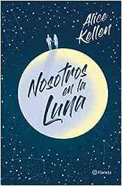 Nosotros en la luna ((Fuera de colección)): Amazon.es: Kellen ...