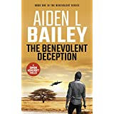The Benevolent Deception: A Simon Ashcroft Novel (The Benevolent Series Book 1)