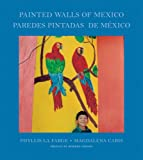 Phyllis la Farge and Magdalena Caris: Painted Walls of Mexico, Phyllis La Farge, 9689056239